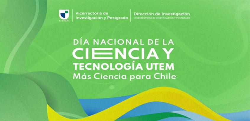 UTEM celebró el Día Nacional de las Ciencias con enfoque en la innovación y divulgación científica